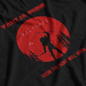 Predator Inspired Yautja Prime Soon The Hunt Will Begin T-Shirt - Postees