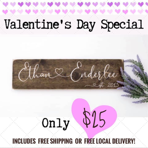 "Valentine's Day Sweetheart Sign -- 7"" x 22"" Wooden Sign"