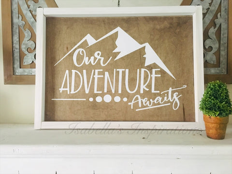 "Our Adventure Awaits -- 13""x18"" Wooden Sign"
