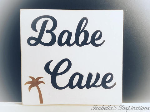 "Babe Cave -- 12""x12"" Wooden Shelf Sitter Sign"