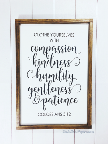 "Clothe Yourselves... - Colossians 3:12 -- 24""x16"" Wooden Sign"