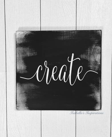 "Create -- 12""x12"" Wooden Shelf Sitter Sign"
