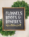 "Flannels, Boots & Bonfires -- 16""x16"" Wooden Sign"