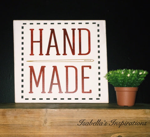 "Hand Made -- 12""x12"" Wooden Shelf Sitter Sign"