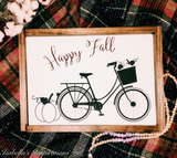 "Happy Fall with Bicycle -- 12""x18"" Wooden Sign"