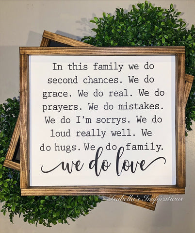 "In This Family... -- 16""x18"" Wooden Sign"