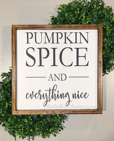 "Pumpkin Spice - 16""x16"" Wooden Sign"
