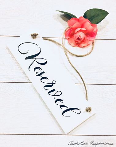 Reserved Wedding Hanging Wooden Signs -- AVAILABLE FOR RENTAL