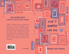 Load image into Gallery viewer, Ain't Country Like You by Abigail Carl-Klassen
