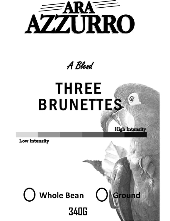 Three Brunettes, Fresh Roasted,  Medium Intensity (Regular Coffee) 340G