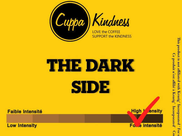 THE DARK SIDE - CUPPA KINDESS (SINGLE SERVE COFFFE PODS)
