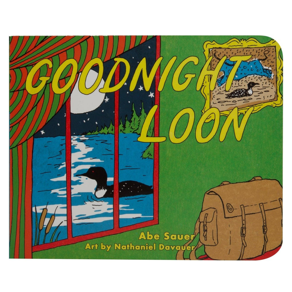 Goodnight Loon Book  - Abe Sauer