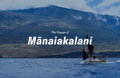 The Voyage of Mānaiakalani | Episode 3