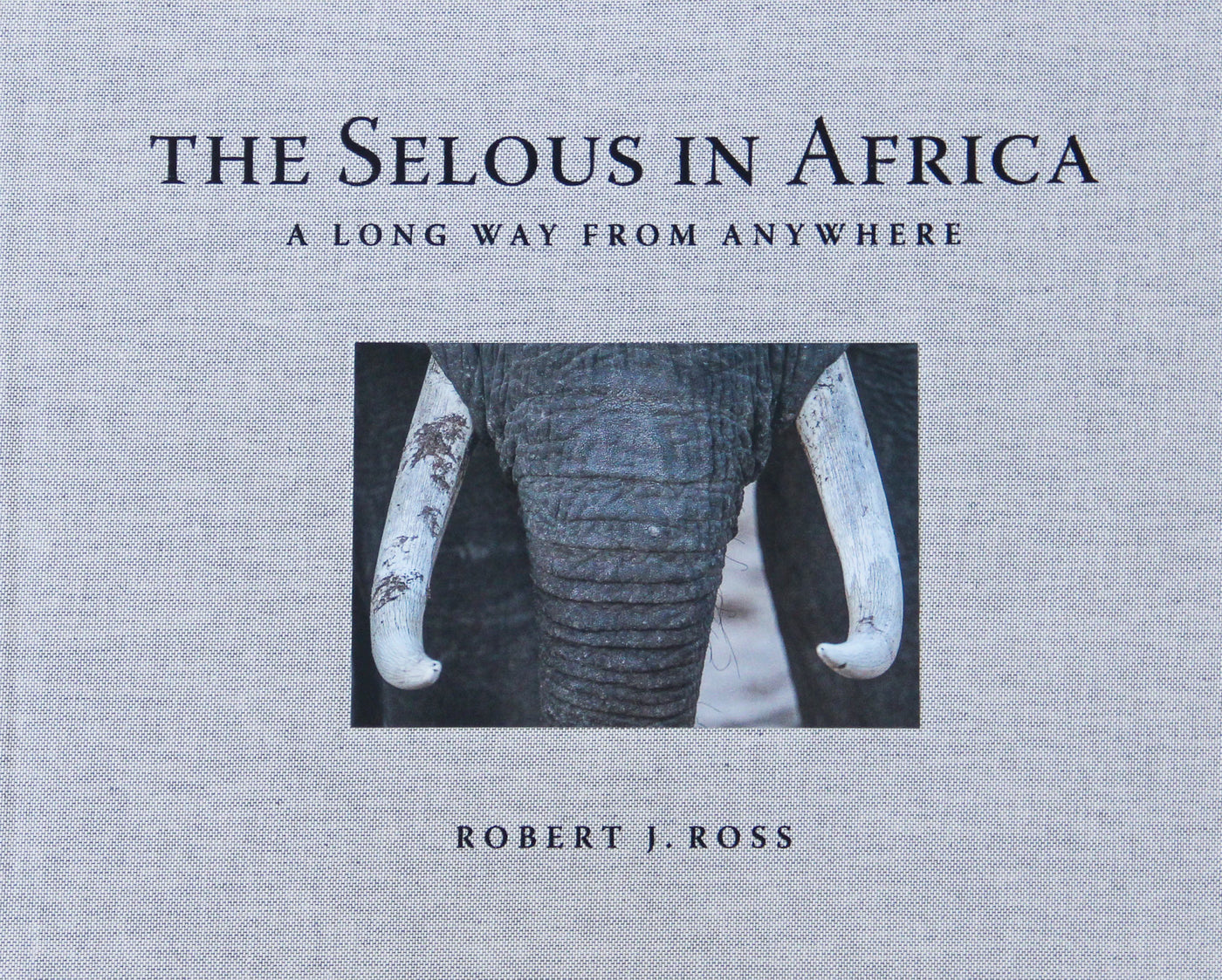 Selous In Africa: A Long Way from Anywhere