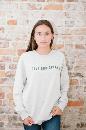Ocean Clean Apparel Save Our Oceans Eco Sweatshirt Oatmeal
