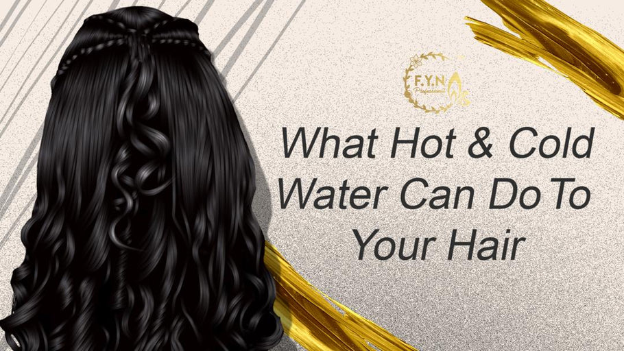 What Hot And Cold Water Can Do To Your Hair