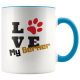 Love My Berner 2 toned 11oz. coffee mug