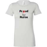 Proud Nurse Bella Womens Shirt **FREE SHIPPING**