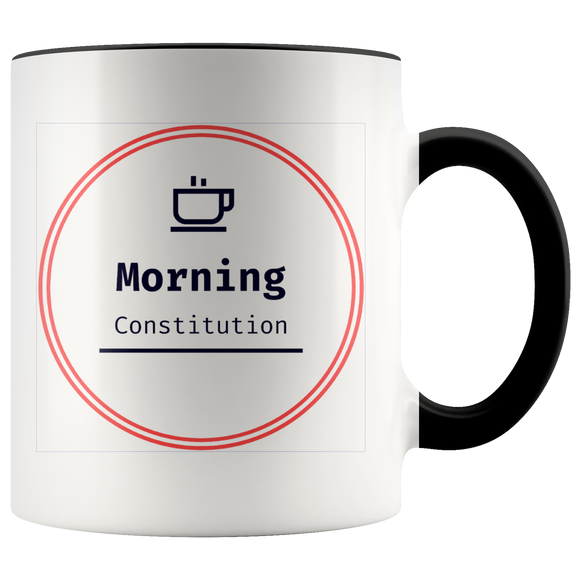 Two Toned Morning Constitution 11z coffee Mug