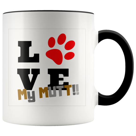 Love My Mutt two toned coffee mug