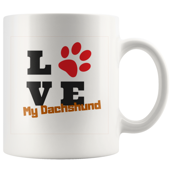 Love My Dachshund 11oz coffee mug