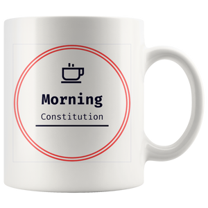 White Morning Constitution 11oz Coffee Mug