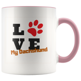 Two toned Love My Dachshund 11oz mug