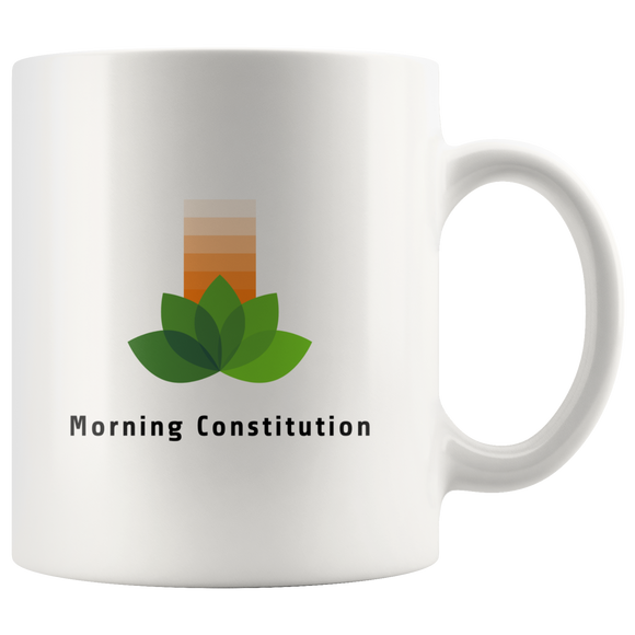 Morning Constitution 11oz White coffee Mug