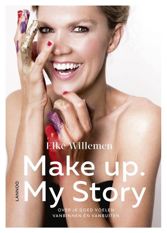 Make Up My Story - Elke WIllemen