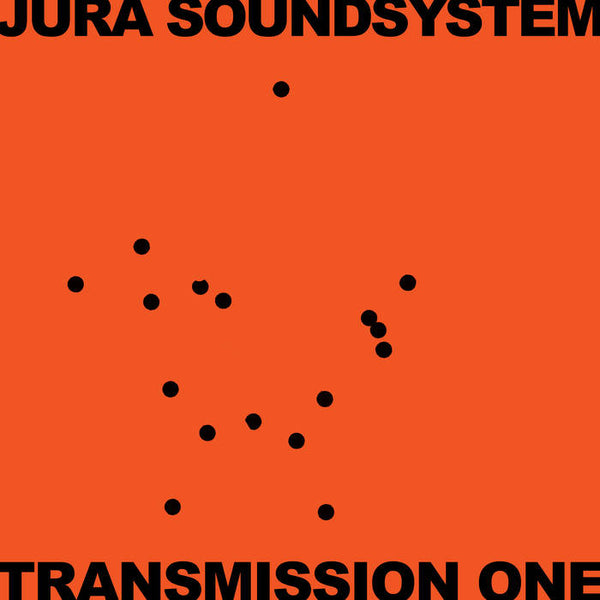 Jura Soundsystem: Transmission One