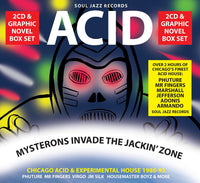 Acid: Mysterons Invade The Jackin' Zone (Chicago Acid & Experimental House 1986-93)
