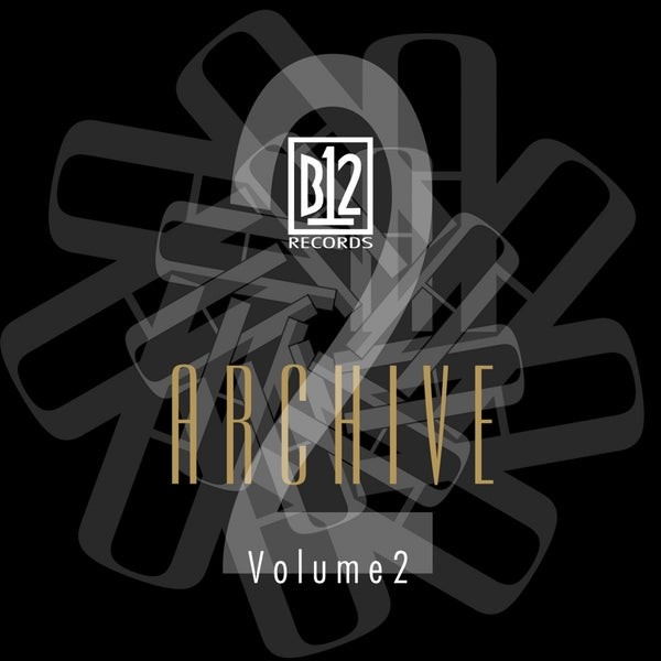 B12 Records - Archive Vol. 2