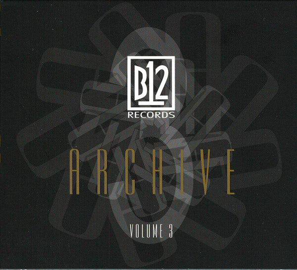 B12 Records - Archive Vol. 3