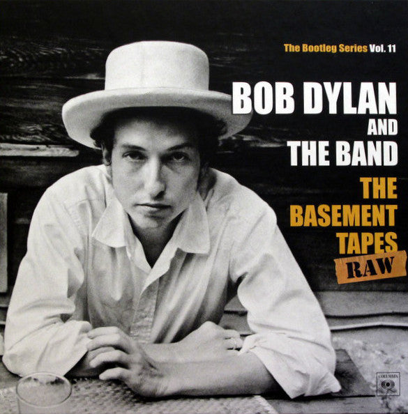 The Basement Tapes Raw (The Bootleg Series Vol. 11)