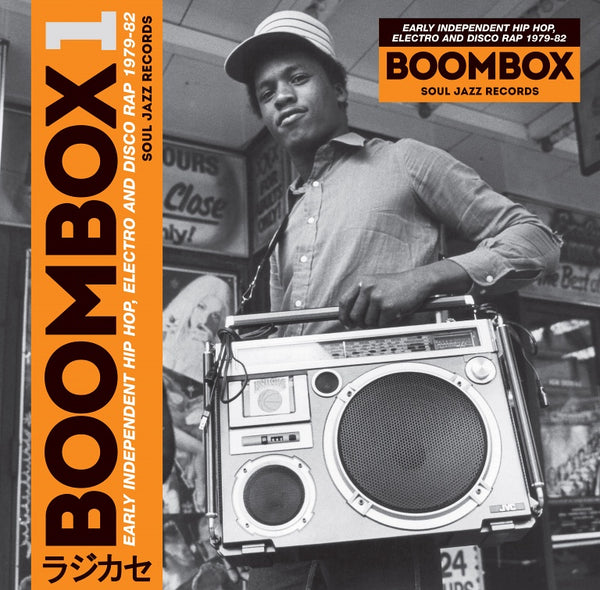 Boombox 1 - Early Independent Hip Hop, Electro And Disco Rap 1979-82