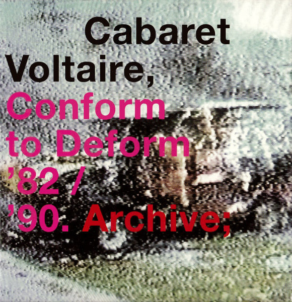 Conform To Deform ´82 / ´90. Archive;