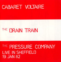 The Drain Train / Live In Sheffield 19 Jan 82