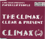 The Climax / Clear & Present
