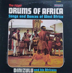 The Fiery Drums Of Africa: Songs And Dances of West Africa