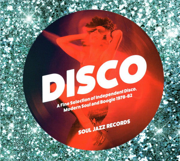 Disco (A Fine Selection Of Independent Disco, Modern Soul & Boogie 1978-82)