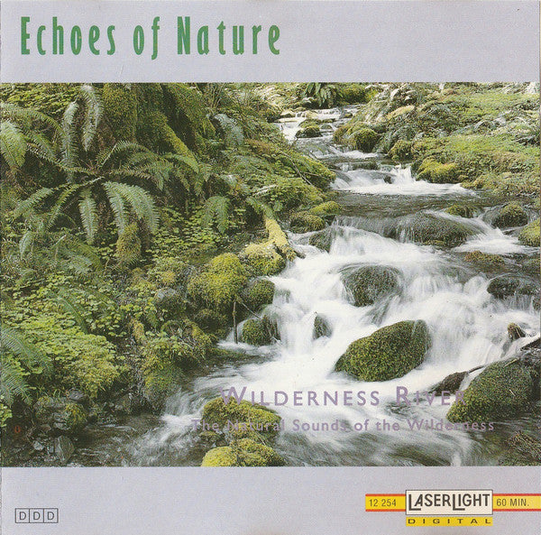 Echoes Of Nature: Wilderness River