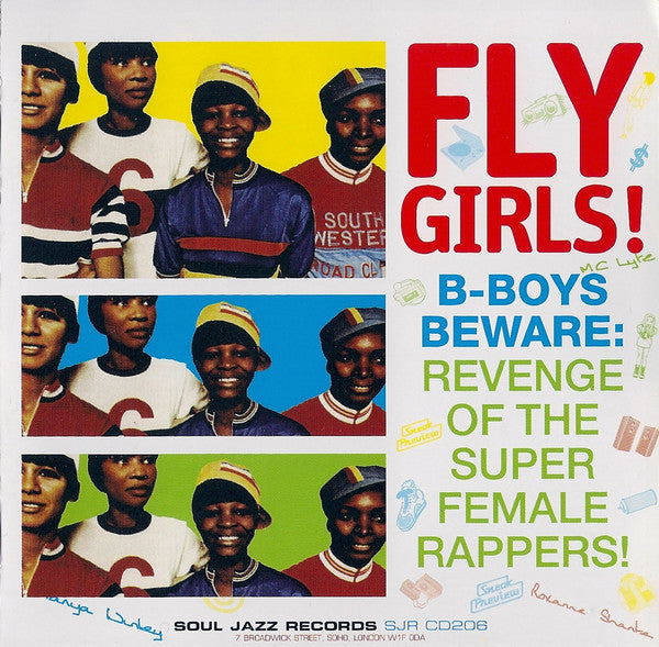 Fly Girls! B-Boys Beware: Revenge of the Super Female Rappers!