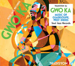Gwo Ka - Music Of Guadeloupe, West Indies