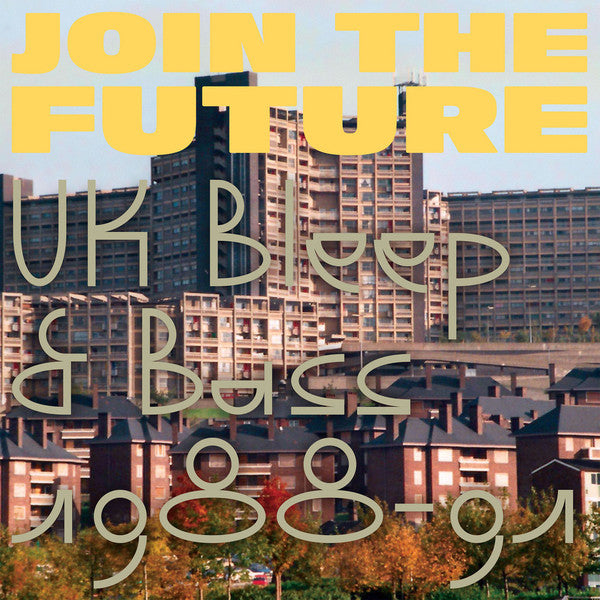 Join The Future (UK Bleep & Bass 1988-91)