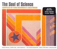 The Soul Of Science - compiled by Kirk Degiorgio & Ian O´Brien