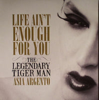 Life Ain´t Enough For You