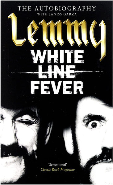 Lemmy: White Line Fever - The Autobiography