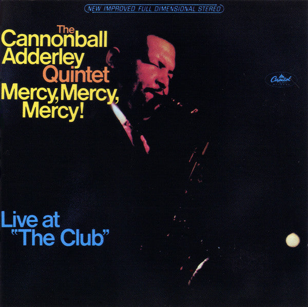 "Mercy, Mercy, Mercy! - Live At ""The Club"""