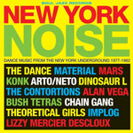 New York Noise - Dance Music From The New York Underground 1978-1982