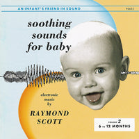 Soothing Sounds For Baby, Volume 2 (6 To 12 Months)